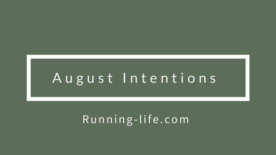 August Intentions